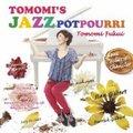 TOMOMI'S JAZZ POTPOURRI