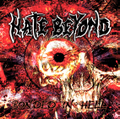 HATE BEYOND『BONDED IN HELL』