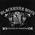 BLACKRIVER BOYS stepped in tradition CD