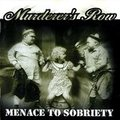 MURDERER'S ROW menace to sobriety CD ( USED )
