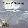 TRAIN OF THOUGHT bliss CD