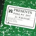 DJ HIGHSCHOOL make my day CD