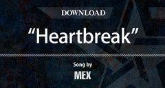 "【MP3デジタルコンテンツ】MEX仮歌 ""Heartbreak"""