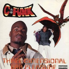 C-Funk / Three Dimensional Ear Pleasure