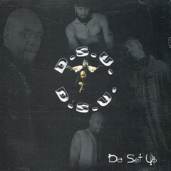 D.S.U. / Da Set Up