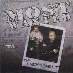 Most Wanted / The Enemys Target