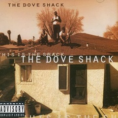 The Dove Shack / This Is The Shack