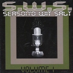 S.W.S. / Season'd Wit Salt Volume l