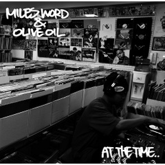 8/21発売 MILES WORD x Olive Oil / AT THE TIME [7inch]