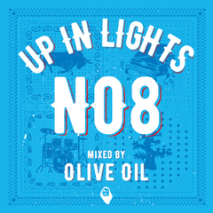 Olive Oil / UP IN LIGHTS NO.8 [MixCDr]