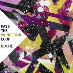 [oilcd048] mochie / PASS THE WONDERFUL LOOP + □□□  (MIXCDR)