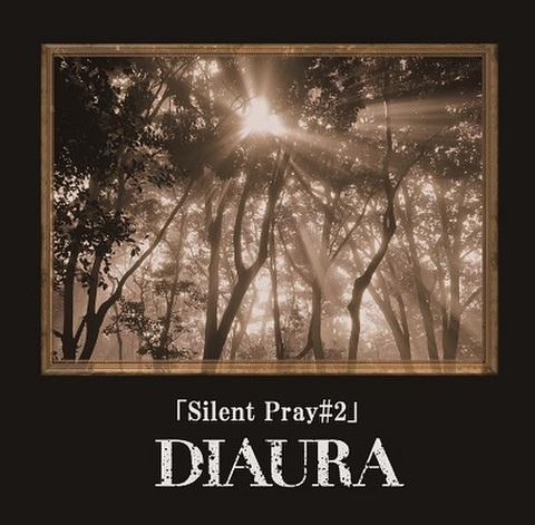 DIAURA 「Silent Pray #2」