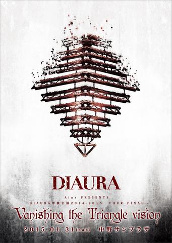 DIAURA「Vanishing the Triangle Vision」TOUR FINAL 2015.01.31 中野サンプラザ LIVE DVD