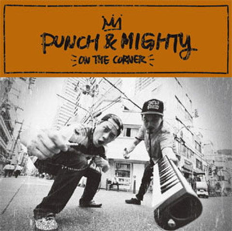 PUNCH & MIGHTY - ON THE CORNER