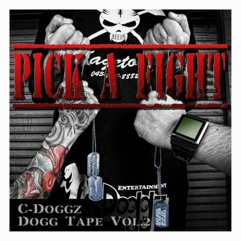 C-Doggz Dogg Tape Vol.2-Pick a Fight