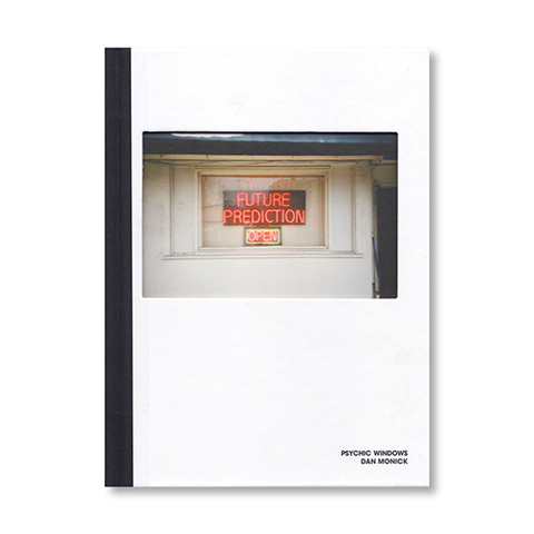 photo book『Psychic Windows』- Dan Monick