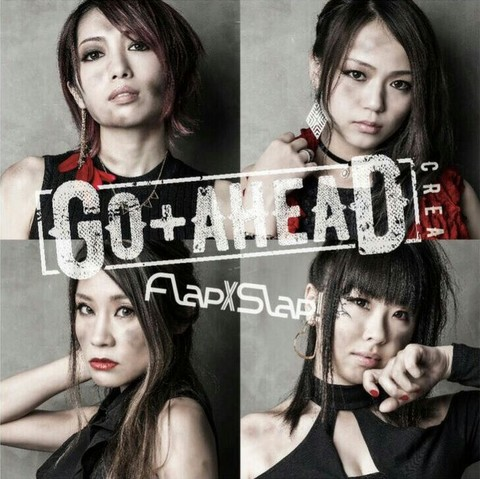 DOUBLE A-SIDE Single『GO+AHEAD/Flap×Slap!』【GO+AHEAD盤】
