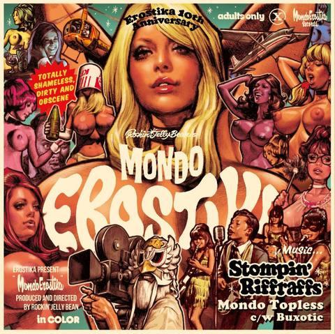 "STOMPIN' RIFFRAFFS / MONDO TOPLESS (7"")"