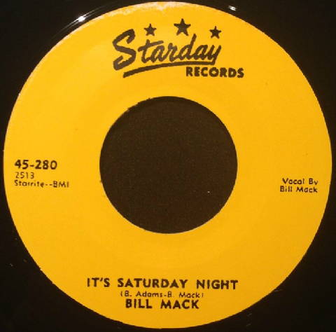 "BILL MACK / IT'S SATURDAY NIGHT (7"")"
