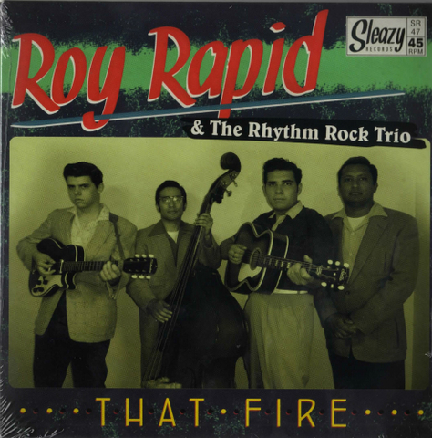 ROY RAPID & THE RHYTHM ROCK TRIO / THAT FIRE (EP)