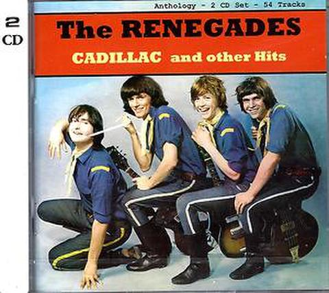 RENEGADES / CADILLAC AND OTHER HITS (CD)
