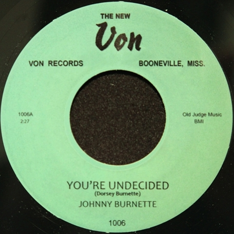 """JOHNNY BURNETTE / YOU'RE UNDECIDED (7"""")"""