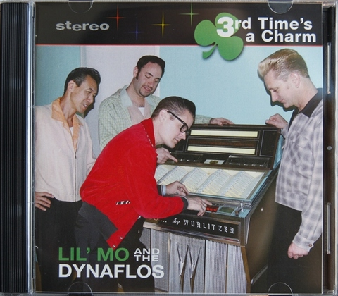 LIL' MO & THE DYNAFLOS / 3rd TIME'S A CHARM (CD-R)