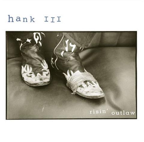 HANK WILLIAMS III / RISIN' OUTLAW (CD)