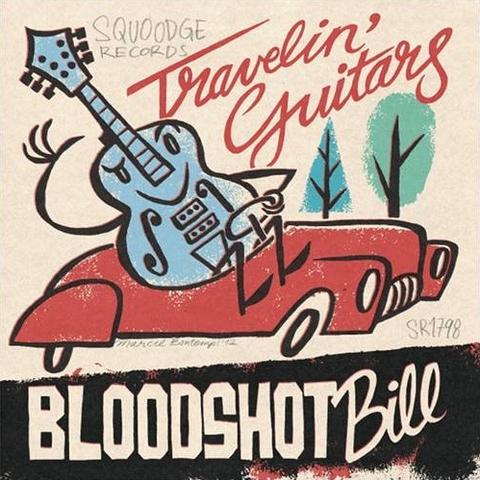 BLOODSHOT BILL / TRAVELIN' GUITARS (EP)