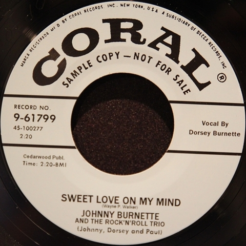 "JOHNNY BURNETTE TRIO / SWEET LOVE ON MY MIND (7"")"