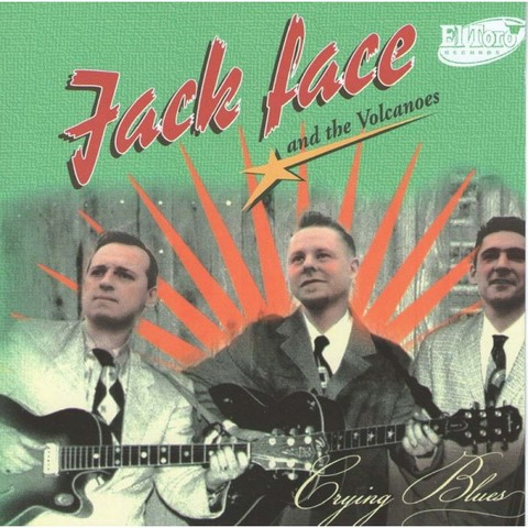 JACK FACE & THE VOLCANOES / CRYING BLUES (CD)