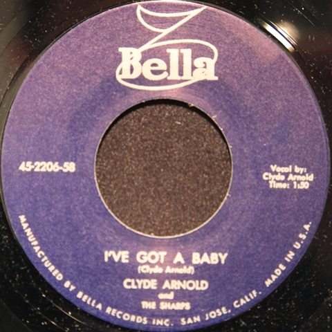 "CLYDE ARNOLD / I'VE GOT A BABY (7"")"