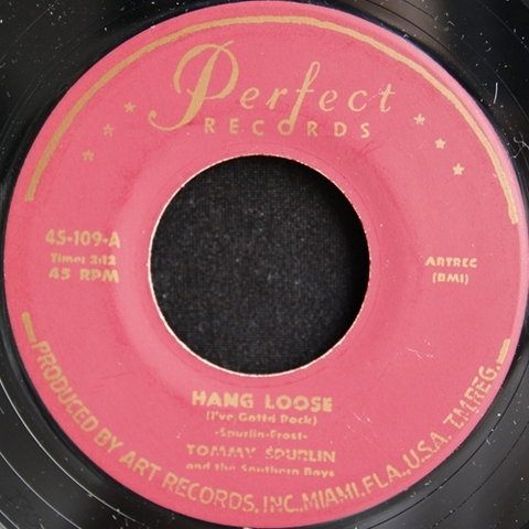 "TOMMY SPURLIN / HANG LOOSE (7"")"