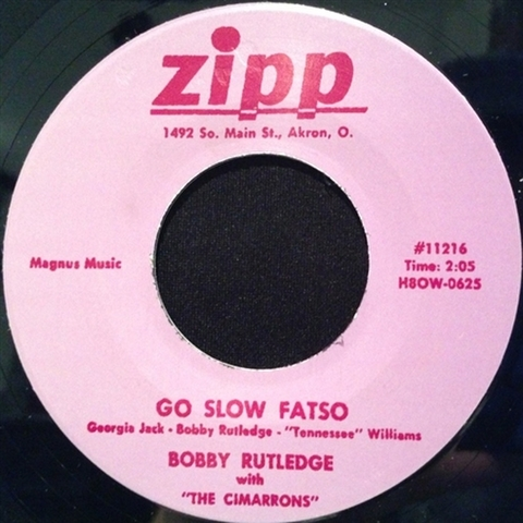 "BOBBY RUTLEDGE / GO SLOW FATSO (7"")"