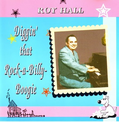 ROY HALL / DIGGIN' THAT ROCK-A-BILLY BOOGIE (CD)