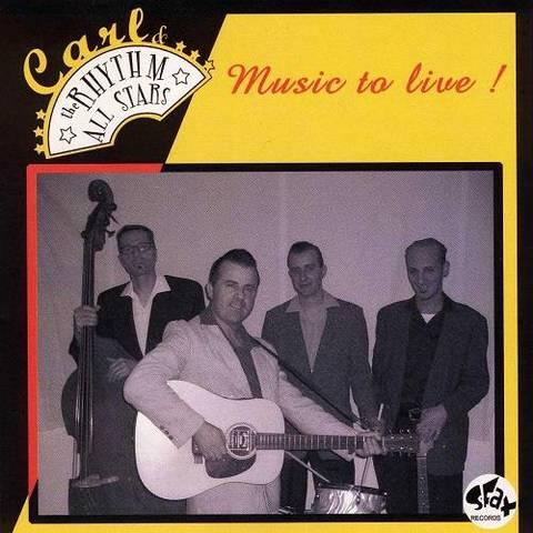 CARL & THE RHYTHM ALLSTARS / MUSIC TO LIVE! (CD-R)
