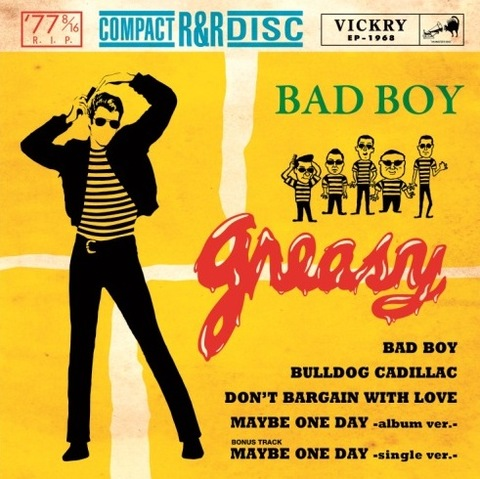 GREASY / BAD BOY (CD)