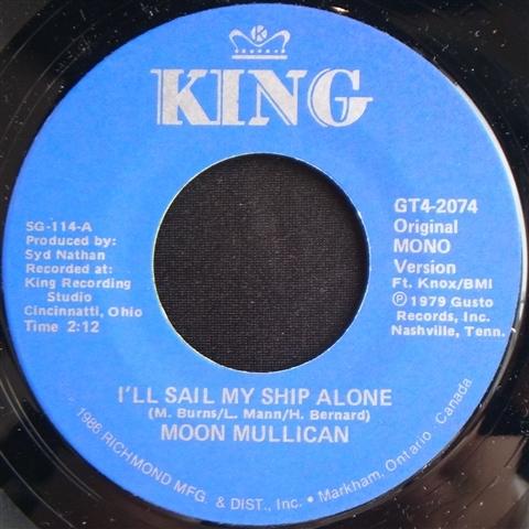 "MOON MULLICAN / I'LL SAIL MY SHIP ALONE (7"")"