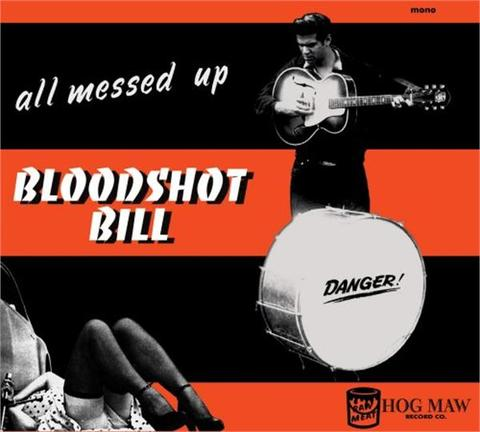 BLOODSHOT BILL / ALL MESSED UP (CD)