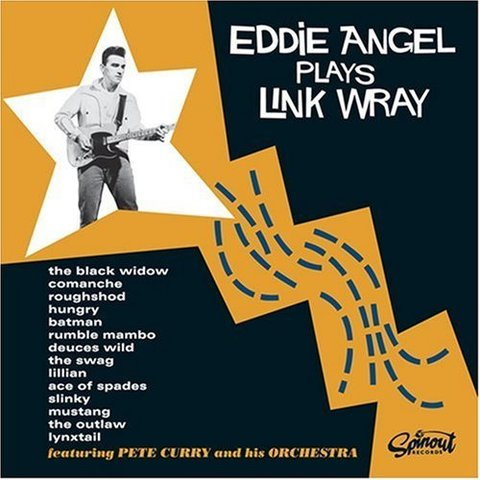 EDDIE ANGEL / PLAYS LINK WRAY (CD)