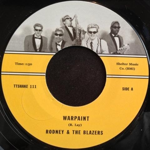 "RODNEY & THE BLAZERS / WARPAINT (7"")"