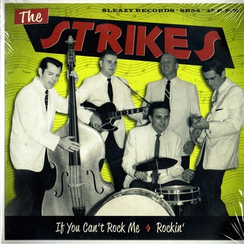 """STRIKES / IF YOU CAN'T ROCK ME (7"""")"""