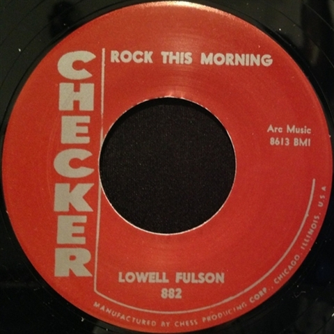 """LOWELL FULSON / ROCK THIS MORNING (7"""")"""