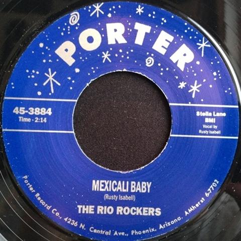 "RIO ROCKERS / MEXICALI BABY (7"")"