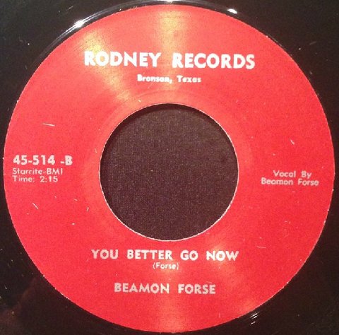 "BEAMON FORSE / YOU BETTER GO NOW (7"")"