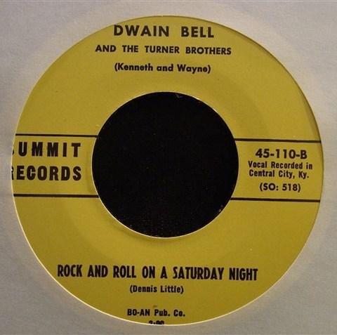 "DWAIN BELL / RNR ON A SATURDAY NIGHT (7"")"