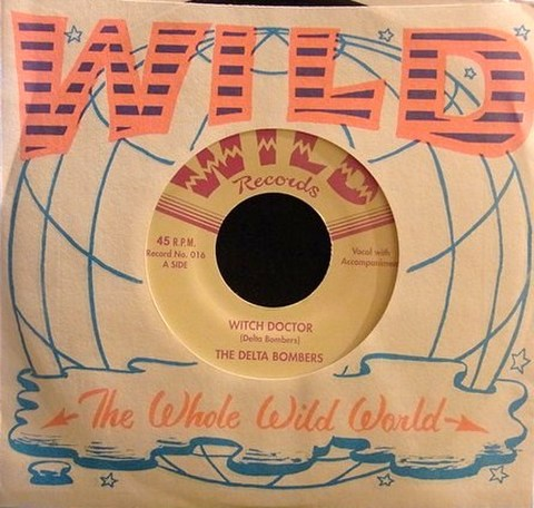 """DELTA BOMBERS / WITCH DOCTOR (7"""")"""