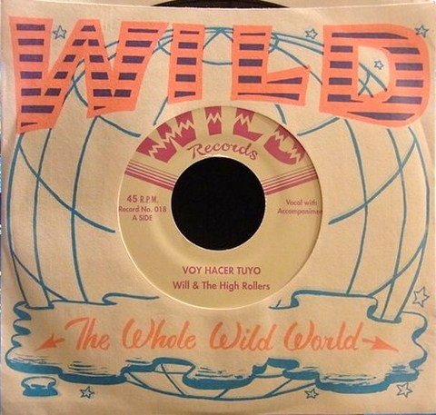 """WILL & THE HI-ROLLERS / VOY HACER TUYO (7"""")"""