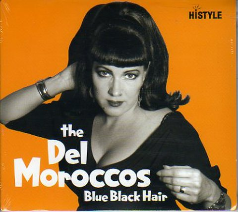 DEL MOROCCOS / BLUE BLACK HAIR (CD)