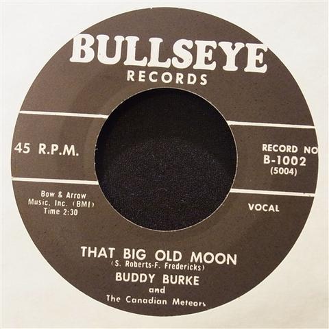 "BUDDY BURKE / THAT BIG OLD MOON (7"")"
